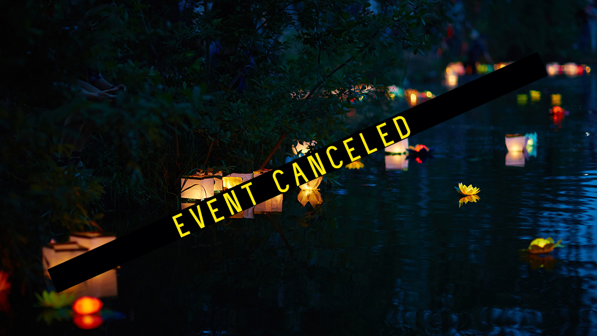 Lantern Festival: CANCELED