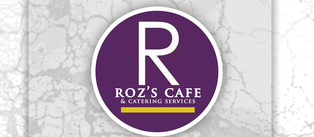 Roz's Cafe & Catering Opening