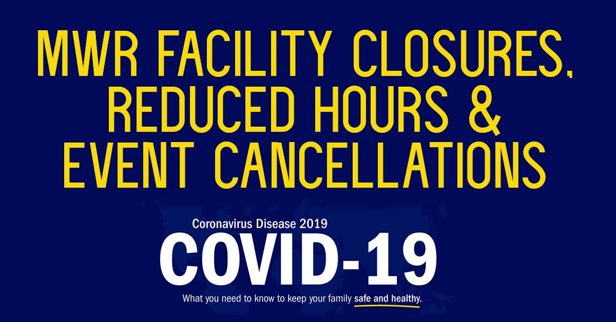 Facility Closures, Reduced Hours & Canceled Events