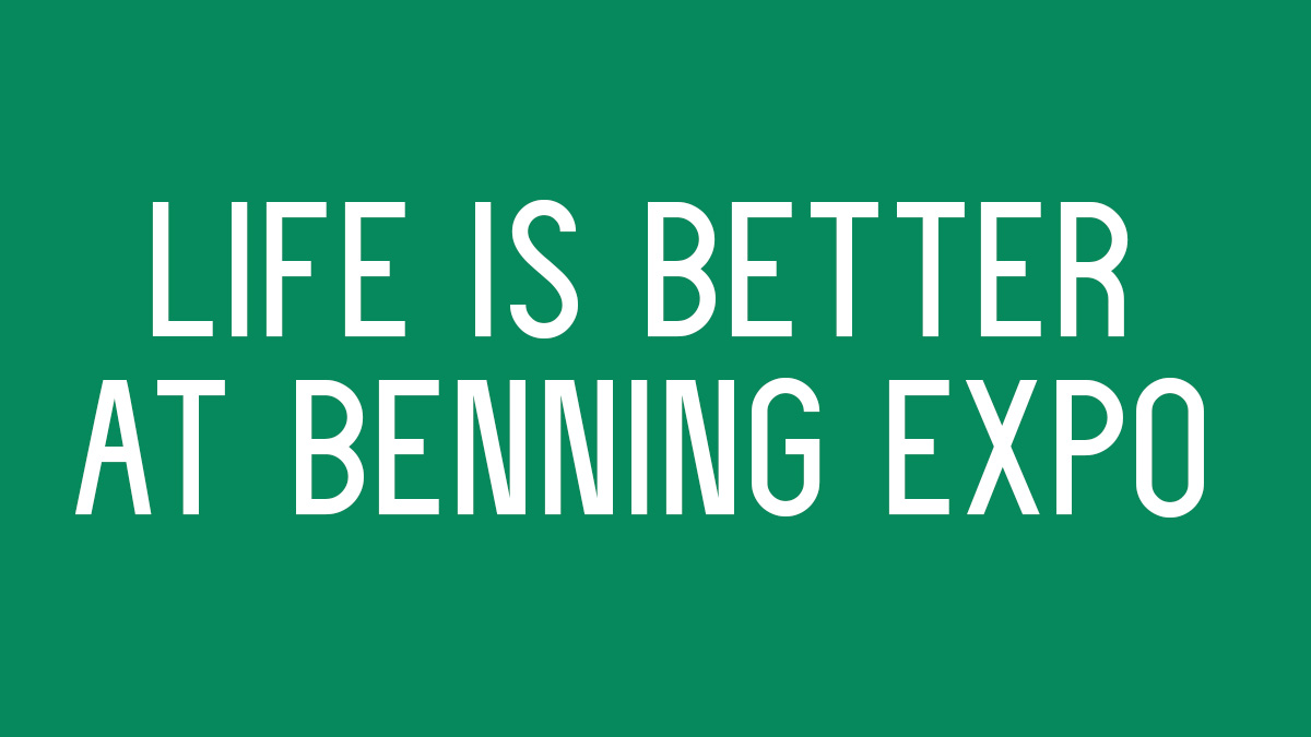 Life is Better at Benning Expo: Canceled